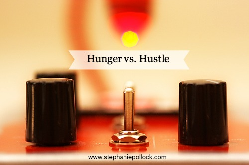 Hunger vs Hustle. The important distinction.