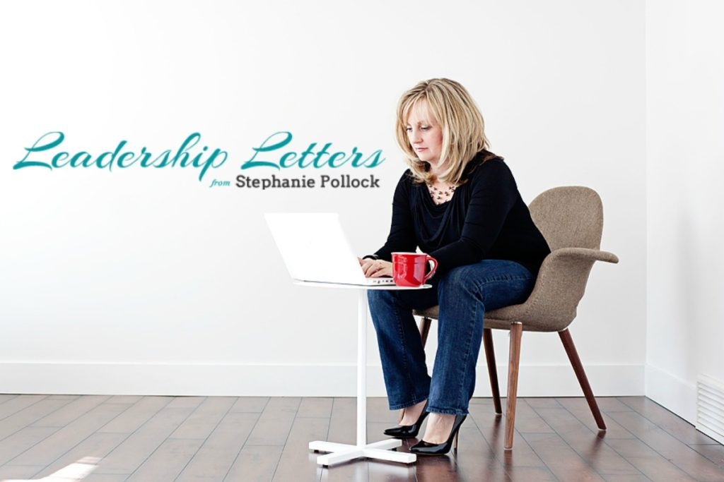 Leadership Letters from Stephanie Pollock