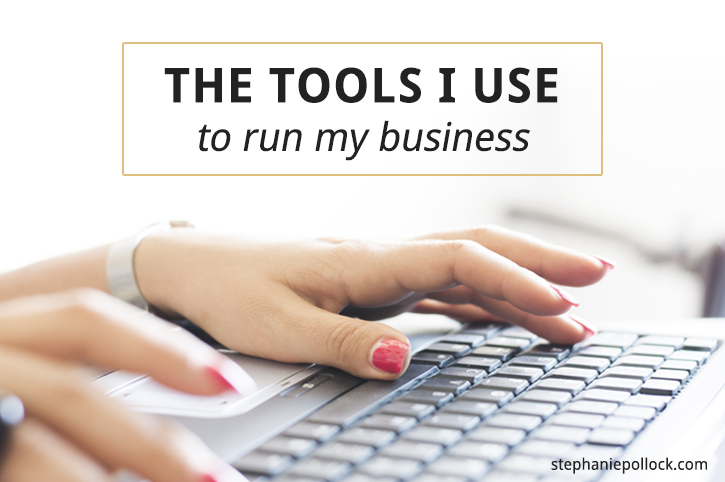 The tools I use to run my business