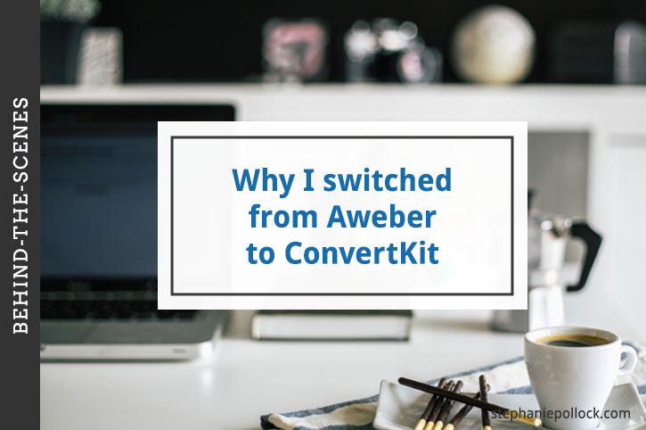 Behind-the-scenes: Why I switched from Aweber to ConvertKit