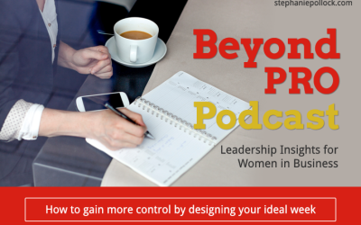 How to gain more control by designing your ideal week (BPP #023)