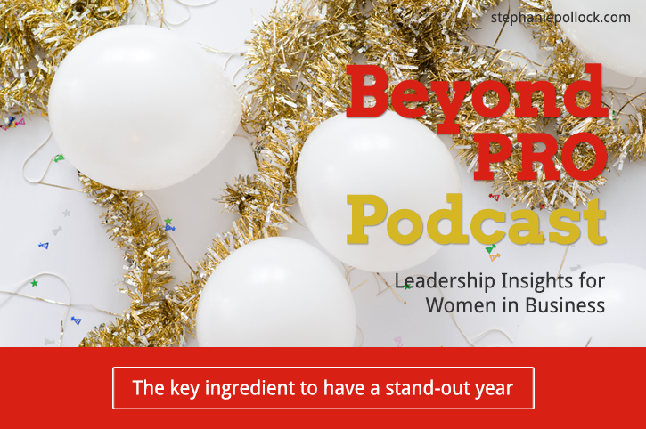 The key ingredient to have a stand-out year (BPP #018)