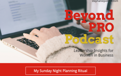 My Sunday Night Planning Ritual (BPP #025)