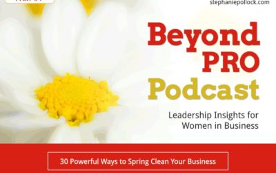 30 Powerful Ways to Spring Clean Your Business (Part 1)